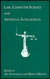 Law, Computer Science, and Artificial Intelligence Ajit Narayanan