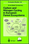 Carbon And Nitrogen Cycling In European Forest Ecosystems Ernst-Detlef Schulze