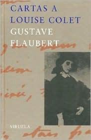 Cartas a Louise Colet Gustave Flaubert