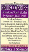 Rediscoveries: American Short Stories  by  Women, 1832-1916 by Various