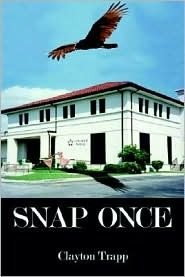 Snap Once Clayton Trapp