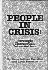 People In Crisis: Strategic Therapeutic Interventions Diana Sullivan Everstine
