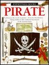 Pirate (Eyewitness Books)  by  Richard Platt