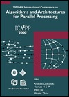 Algorithms & Architectures for Parallel Processing, 4th Intl Conf  by  Andezej Goscinski