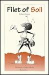 Filet Of Soil  by  Barry Rudner