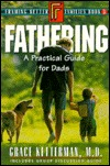 Fathering: A Practical Guide for Dads Book 3  by  Grace H. Ketterman