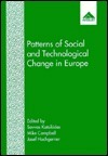 Patterns of Social and Technological Change in Europe Mike Campbell