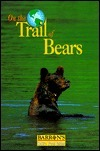 On The Trail Of Bears  by  Catherine Marion