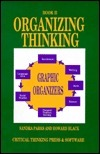 Organizing Thinking: Book II : Graphic Organizers (Book II)  by  Howard Black