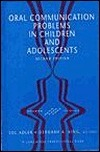 Oral Communication Problems in Children and Adolescents  by  Sol Adler
