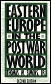 Eastern Europe In The Postwar World  by  Thomas W. Simons