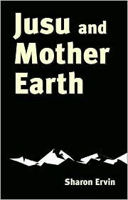 Jusu and Mother Earth  by  Sharon Ervin