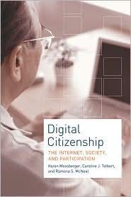 Digital Citizenship: The Internet, Society, and Participation Karen Mossberger