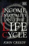 Income, Inequality, and the Life Cycle  by  John Creedy