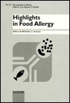 Highlights In Food Allergy (Monographs in Allergy) B. Wuthrich