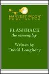 Flashback the Screenplay David Loughery
