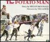 Potato Man  by  Megan McDonald