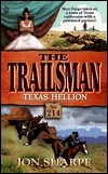 Texas Hellion (The Trailsman #214) Jon Sharpe