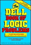 The Dell Book of Logic Problems  by  Dell