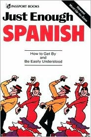 Just Enough Spanish  by  D.L. Ellis