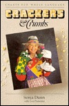 Crackers & Crumbs: Chants For Whole Language Sonja Dunn