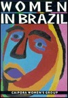 Women in Brazil Caipora Womens Group