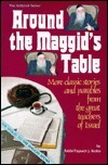 Around The Maggids Table: More Classic Stories And Parables From The Great Teachers Of Israel Paysach Krohn