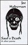 Sauls Death and Other Poems Joe Haldeman