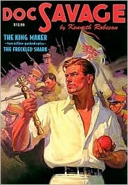 The King Maker / The Freckled Shark Kenneth Robeson