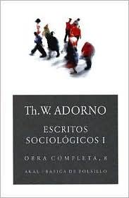 Escritos Sociologicos / Introduction to Sociology Theodor W. Adorno