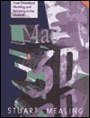 Mac 3D: Principles of Modelling and Rendering  by  Stuart Mealing