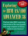 Exploring the IBM AS/400 Advanced 36 Jim Hoskins