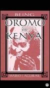 Being Oromo In Kenya Mario I. Aguilar