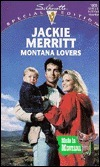 Montana Lovers (Silhouette, Special Edition, No. 1065)(Made in Montana) Jackie Merritt