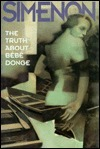 The Truth About Bebe Donge Georges Simenon