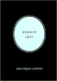 History of Shit  by  Dominique Laporte