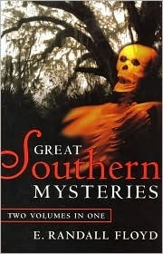 Great Southern Mysteries  by  E. Randall Floyd