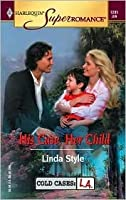His Case, Her Child  by  Linda Style