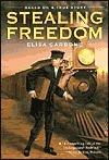 Stealing Freedom Elisa Carbone