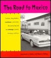 The Road to Mexico Lawrence J. Taylor