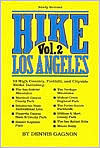 Hike Los Angeles  by  Dennis R. Gagnon