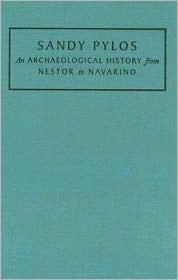 Sandy Pylos: An Archaeological History From Nestor To Navarino Jack L. Davis