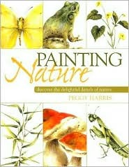 Painting Nature  by  Peggy Harris