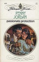 Passionate Protection (Harlequin Presents, # 633) Penny Jordan