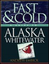 Fast & Cold  by  Andrew Embick