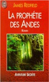 La Prophetie des Andes  by  James Redfield