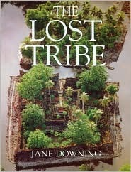 The Lost Tribe  by  Jane Downing