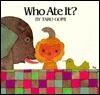 Who Ate It? Hc/Bomc  by  Taro Gomi