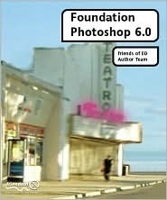Foundation Photoshop 6.0  by  Colin Smith