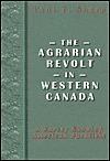 The Agrarian Revolt in Western Canada Paul F. Sharp